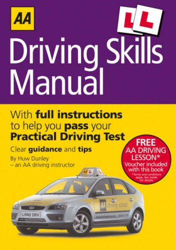 Driving Skills Manual (AA Driving Test Series) (AA Driving Test Series)