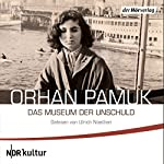 Das Museum der Unschuld | Orhan Pamuk
