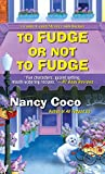 To Fudge or Not to Fudge (A Candy-Coated Mystery with Recipes Book 2)