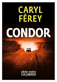 Condor par Caryl Férey