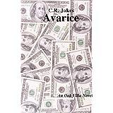 Avarice (Oak Villa Series Book 2) ~ C.R. Jakes