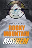 Rocky Mountain Mayhem (Getaway Girlz Book 2)