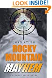 Rocky Mountain Mayhem (Getaway Girlz Book 2)
