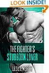 The Fighter's Stubborn Lover (The Bur...