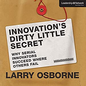 Innovation's Dirty Little Secret Audiobook