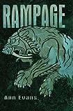 Rampage (0746078927) by Ann Evans
