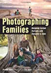 Photographing Families: Designing Cus...