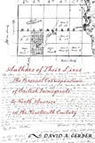 img - for Authors of Their Lives: The Personal Correspondence of British Immigrants to North America in the Nineteenth Century book / textbook / text book