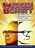 Warren Buffett: An Illustrated Biography of the Worlds Most Successful Investor