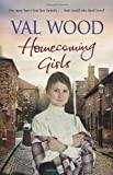 Cover of Homecoming Girls by Val Wood 0552163988