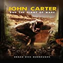 John Carter and the Giant of Mars (       UNABRIDGED) by Edgar Rice Burroughs Narrated by Eric Martin