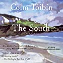 The South (       UNABRIDGED) by Colm Toibin Narrated by Terry Donnelly