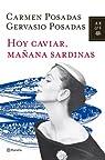 Hoy caviar, mañana sardinas