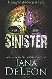 Sinister (Shaye Archer Series) (Volume 2)