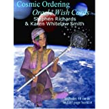 Cosmic Ordering: Oracle Wish Cardsby Stephen Richards