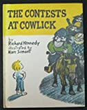 The Contests at Cowlick (0316488631) by Richard Kennedy