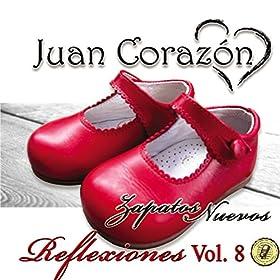 Amazon.com: Reflexiones, Vol. 8: Zapatos Nuevos: Juan Corazón: MP3