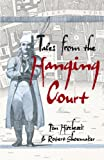 Tales from the Hanging Court (Hodder Arnold Publication)