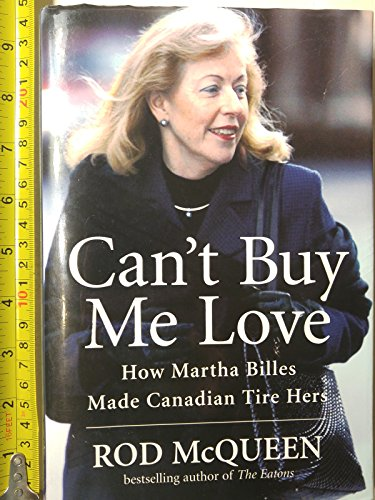 cant-buy-me-love-how-martha-billes-made-canadian-tire-hers