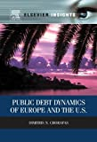 img - for Public Debt Dynamics of Europe and the U.S. (Elsevier Insights) book / textbook / text book