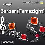 Rhythms Easy Berber (Tamazight)    EuroTalk Ltd