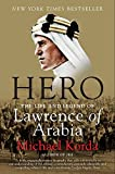 img - for Hero: The Life and Legend of Lawrence of Arabia book / textbook / text book