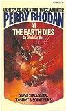 The Earth Dies (Perry Rhodan #41) (1441660240) by Clark Darlton