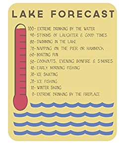 Lake Forecast Sign - 11 x 14 - Makes a Great Decoration, Wall Art, Gift, Decor in Any Beach House, Cabin, Cottage, Home, or Lodge. Made in USA.