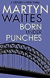 Born Under Punches (Stephen Larkin)