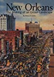 New Orleans: The Making of an Urban Landscape (1930066104) by Lewis, Peirce F.