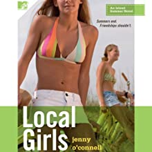 Local Girls (       UNABRIDGED) by Jenny O'Connell Narrated by Jenna Robino