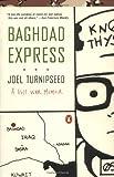 Baghdad Express: A Gulf War Memoir