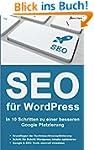 SEO f�r WordPress: In 10 Schritten zu...