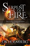 Serpent of Fire (The Cloud Warrior Saga Book 6)