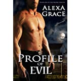 Profile of Evil (The Profile Series)