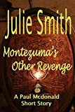 Montezumas Other Revenge: A Paul Mcdonald Mystery Short Story