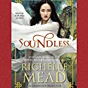 Soundless (       UNABRIDGED) by Richelle Mead Narrated by Kim Mai Guest