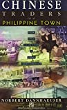img - for Chinese Traders in a Philippine Town: From Daily Competition to Urban Transformation book / textbook / text book