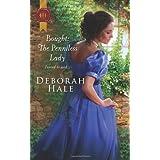 Bought: The Penniless Ladyby Deborah Hale