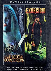 Night of the Sorcerers / Exorcism