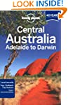 Lonely Planet Central Australia - Ade...
