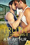 The Truth as He Knows It (Perspectives Book 1)