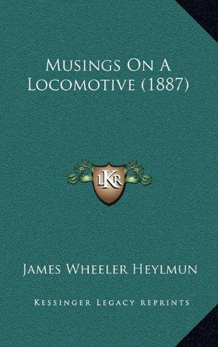 Musings on a Locomotive (1887)