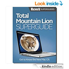 Total Mountain Lion Superguide (Macworld Superguides Book 41)