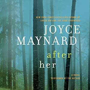 After Her | [Joyce Maynard]