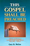 img - for This Gospel Shall Be Preached, Vol. 2: A History and Theology of Assemblies of God Foreign Missions Since 1959 book / textbook / text book
