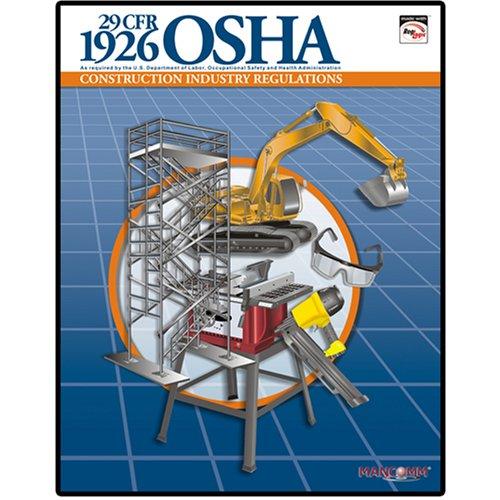 1926 OSHA Construction Industry Regulations Book (July 2008)