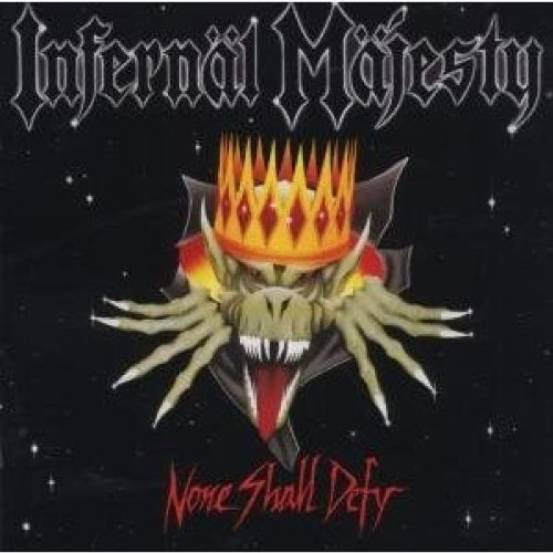 Infernal - None Shall Defy - Zortam Music