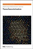 img - for Nanocharacterisation (RSC Nanoscience & Nanotechnology) book / textbook / text book