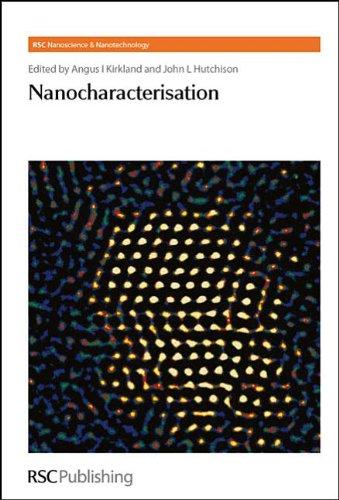 Nanocharacterisation (Rsc Nanoscience & Nanotechnology)